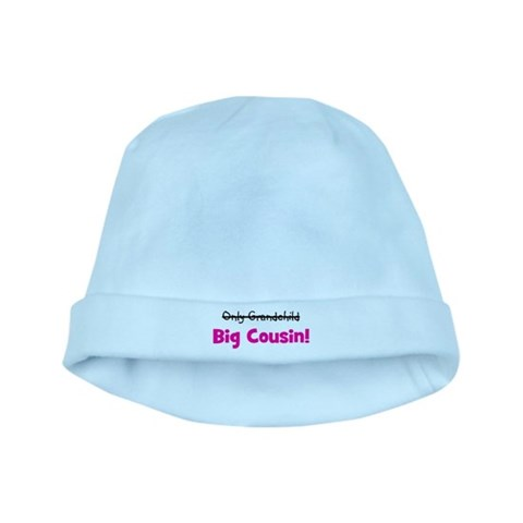Big Cousin Only Grandchild  Baby baby hat by CafePress