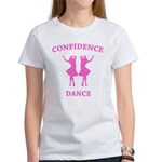 Confidence Dance Women's T-Shirt