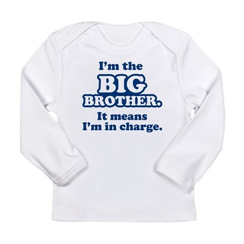Big Brother in Charge  Funny Long Sleeve Infant T-Shirt by CafePress