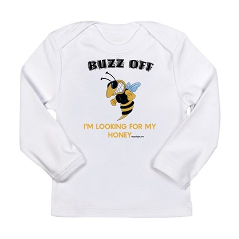 Buzz Off Bee  Funny Long Sleeve Infant T-Shirt by CafePress