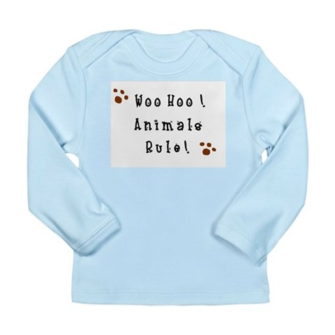 Woo Hoo Animals Rule  Pets Long Sleeve Infant T-Shirt by CafePress