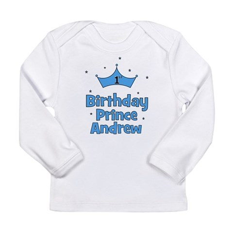 1st Birthday Prince Andrew Long Sleeve Infant T-S Baby Long Sleeve Infant T-Shirt by CafePress