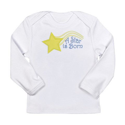 A Star is Born  Cute Long Sleeve Infant T-Shirt by CafePress