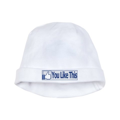 You Like This  Geek baby hat by CafePress