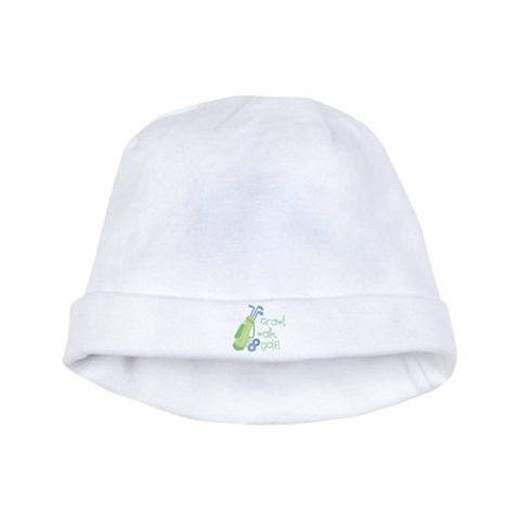 Crawl, Walk, Golf  Baby baby hat by CafePress