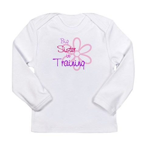 Big sister in training  Family Long Sleeve Infant T-Shirt by CafePress