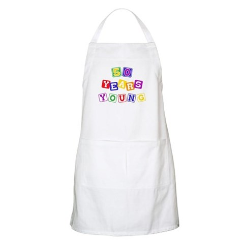 50th birthday, 50 years young BBQ  Humor Apron by CafePress