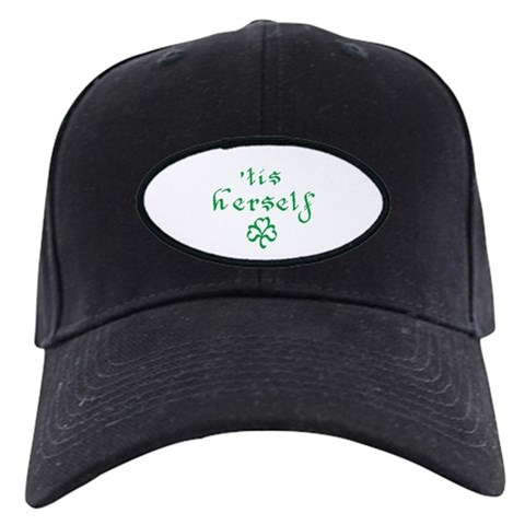 'tis herself  Irish Black Cap by CafePress