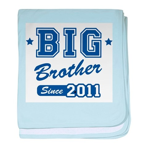 Big Brother Since 2011  Baby baby blanket by CafePress