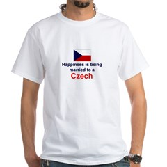 Happily Married To A Czech White T-Shirt