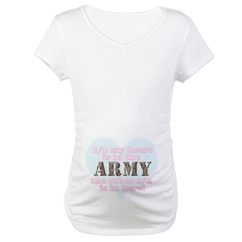 1/2 My heart is in the army... Military Maternity T-Shirt by CafePress