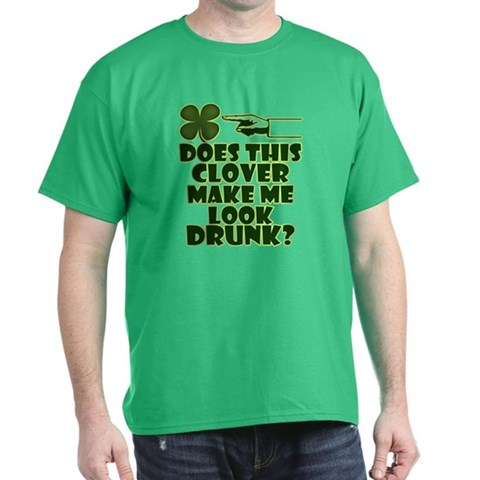 Product Image of Does This Clover Make Me Look Drunk? Dark T-Shirt
