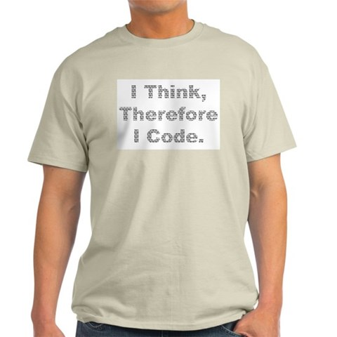 Think -> Code Ash Grey T-Shirt Geek Light T-Shirt by CafePress