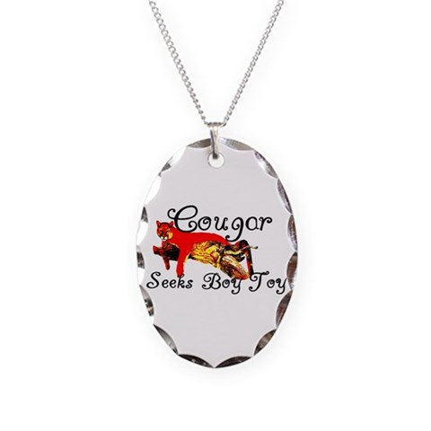 Cougar Seeks Boy Toy  Humor Necklace Oval Charm by CafePress
