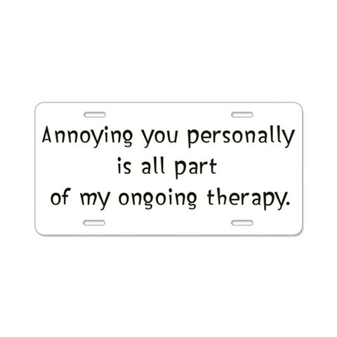 Annoying you  Funny Aluminum License Plate by CafePress