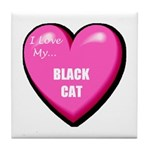 I Love My Black Cat Tile Coaster