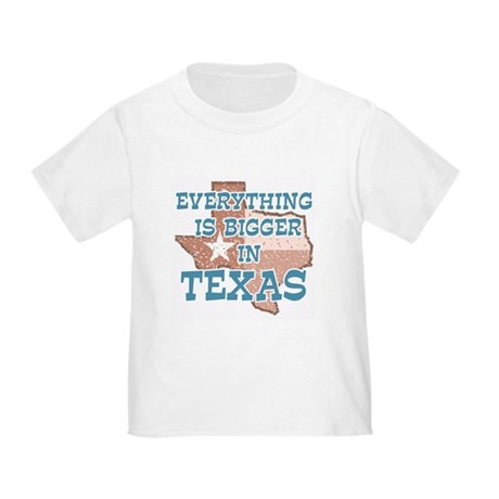Everything is Bigger in Texas Infant/Toddler T-Shirt