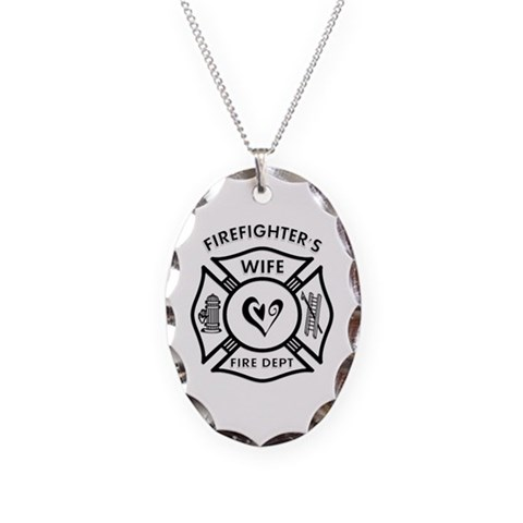 Firefighters Wife  Humor Necklace Oval Charm by CafePress