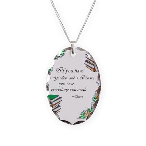 Cicero quote  Literature Necklace Oval Charm by CafePress