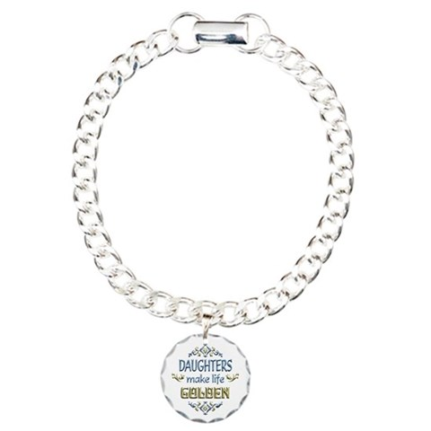 Daughter Sentiments  Family Charm Bracelet, One Charm by CafePress