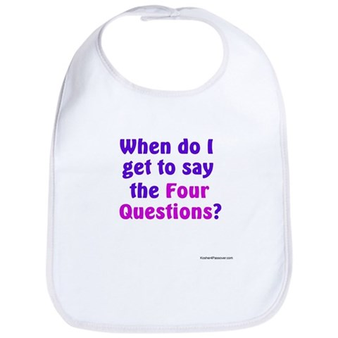 - When do I get to say the Four Questions? Passover Bib by CafePress
