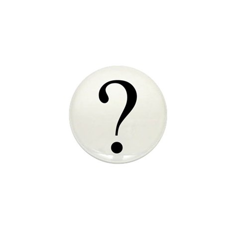 ?  Humor Mini Button 10 pack by CafePress