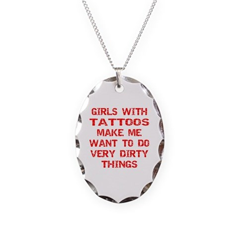 Girls With Tattoos  Sex Necklace Oval Charm by CafePress