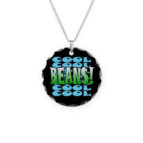 Cool Beans  Humor Necklace Circle Charm by CafePress