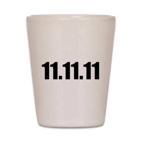 11.11.11  Lucky Shot Glass by CafePress