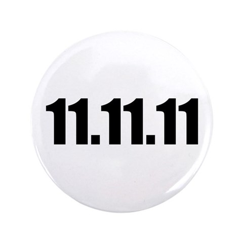 11.11.11  Lucky 3.5 Button by CafePress