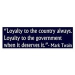 Loyalty Mark Twain Quote (bumper sticker)