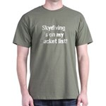 Skydiving is on my bucket list T-Shirt