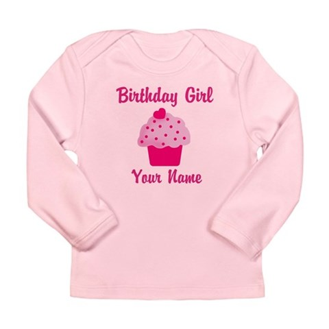 Birthday girl personalized Long Sleeve Infant T-Sh Birthday Long Sleeve Infant T-Shirt by CafePress