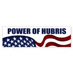Power of Hubris bumper sticker