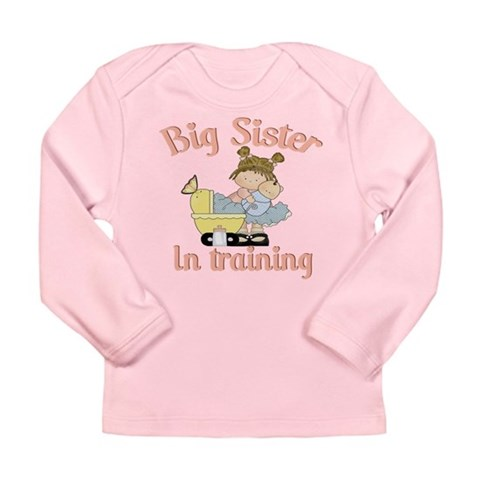 big sister in training  Big sister Long Sleeve Infant T-Shirt by CafePress
