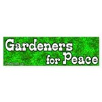 Gardeners for Peace Bumper Sticker