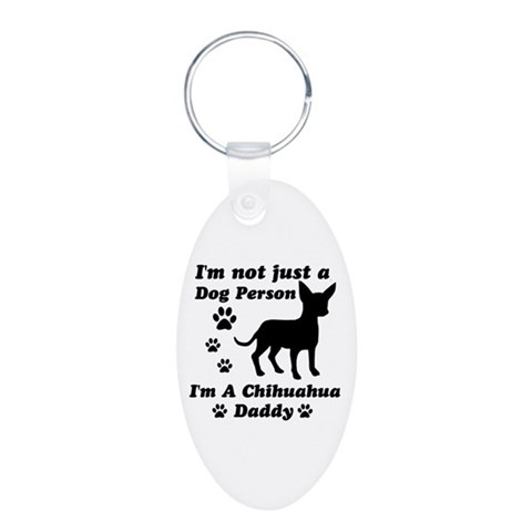 Chihuahua daddy  Cupsreviewcomplete Aluminum Oval Keychain by CafePress