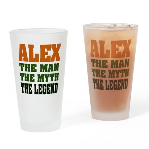 ALEX - The Legend Pint Glass Funny Drinking Glass by CafePress