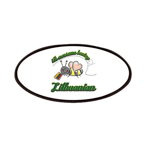 Awesome Being Lithuanian  Lithuania Patches by CafePress