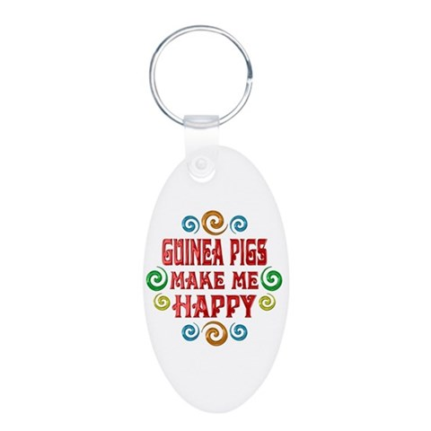 Guinea Pig Happiness  Pets Aluminum Oval Keychain by CafePress