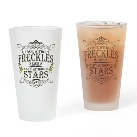 A Face Without Freckles Pint Glass Humor Drinking Glass by CafePress