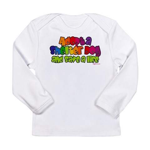 Adopt Shelter Dog  Dog Long Sleeve Infant T-Shirt by CafePress