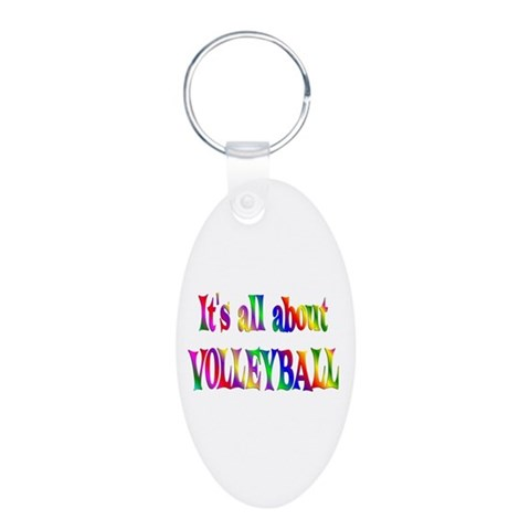 About Volleyball  Sports Aluminum Oval Keychain by CafePress