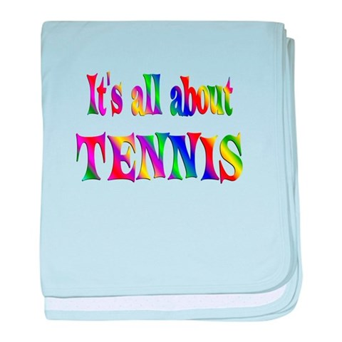 About Tennis  Sports baby blanket by CafePress