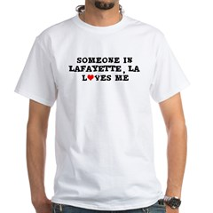 Someone in Lafayette White T-Shirt