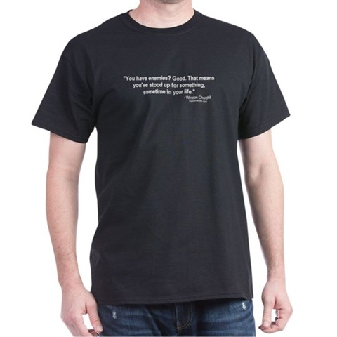 Product Image of Churchill: You have enemies? Black T-Shirt