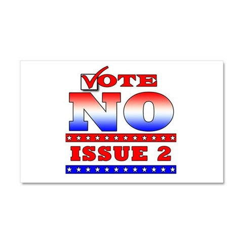 NO on Issue 2  Ohio Car Magnet 20 x 12 by CafePress