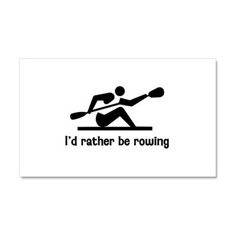 I'd rather be rowing 2  Sports Car Magnet 20 x 12 by CafePress
