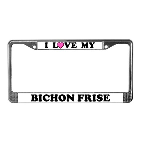 I Love My Bichon Frise Pets License Plate Frame by CafePress