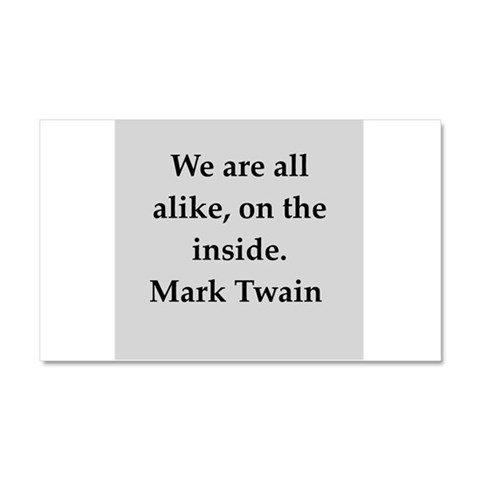 Mark Twain quote  Funny Car Magnet 20 x 12 by CafePress